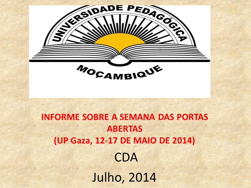 INFORME SOBRE A SEMANA DAS PORTAS ABERTAS (UP Gaza, 12-17 DE MAIO DE 2014)