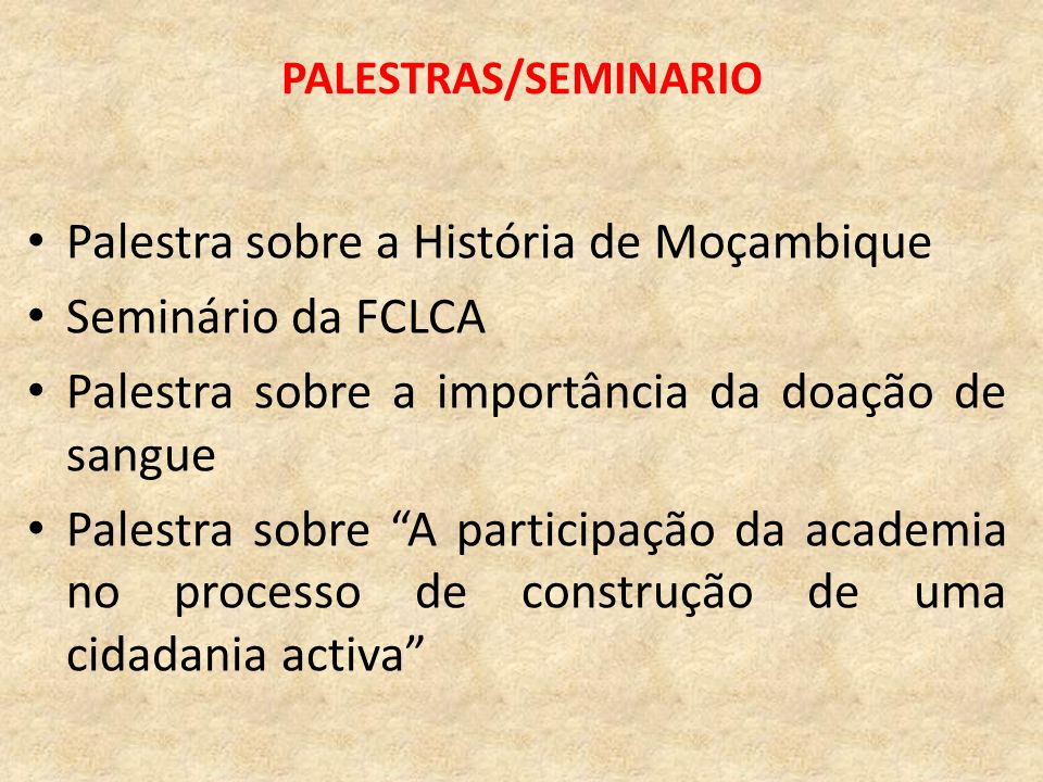 Palestra sobre a História de Moçambique Seminário da FCLCA
