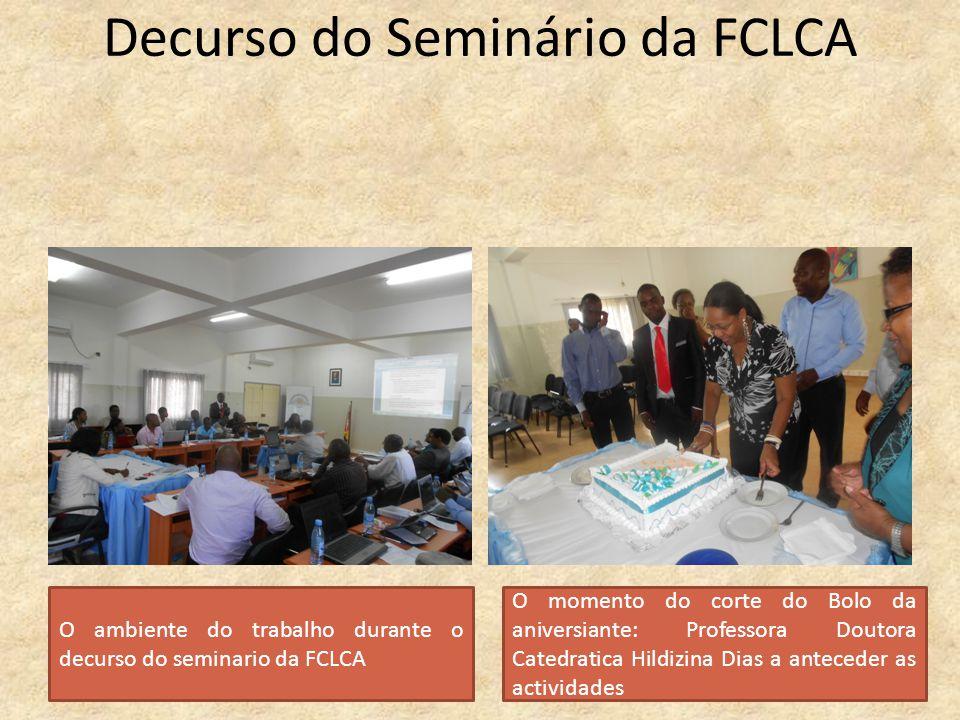 Decurso do Seminário da FCLCA