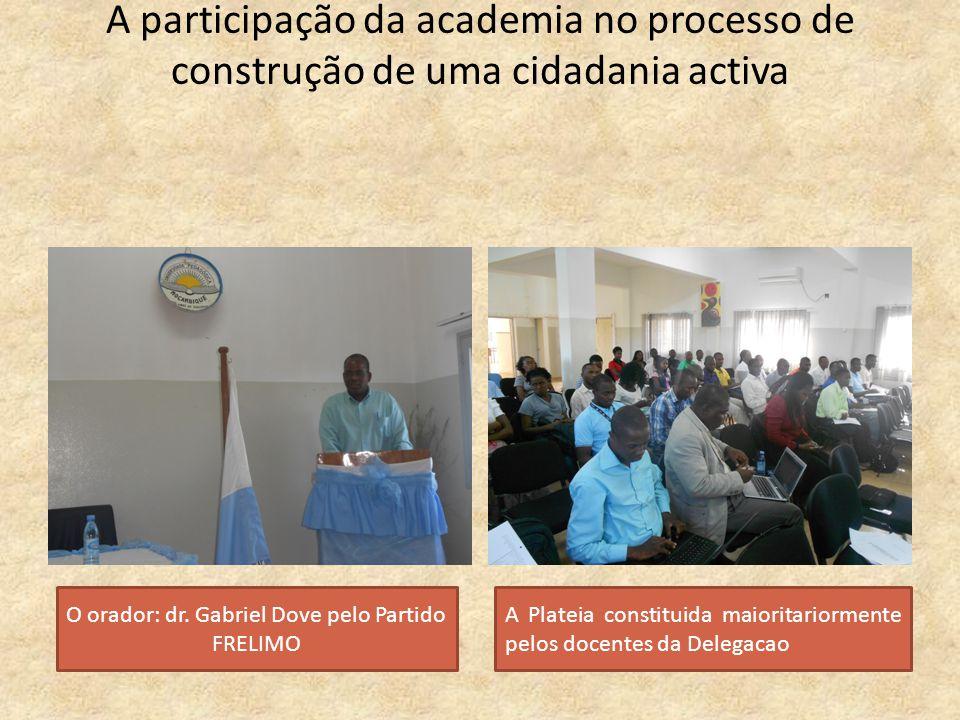 O orador: dr. Gabriel Dove pelo Partido FRELIMO