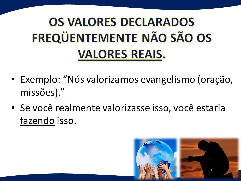 OS VALORES DECLARADOS FREQÜENTEMENTE NÃO SÃO OS VALORES REAIS.
