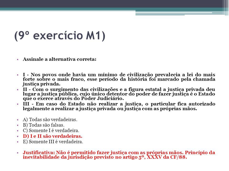 (9º exercício M1) Assinale a alternativa correta:
