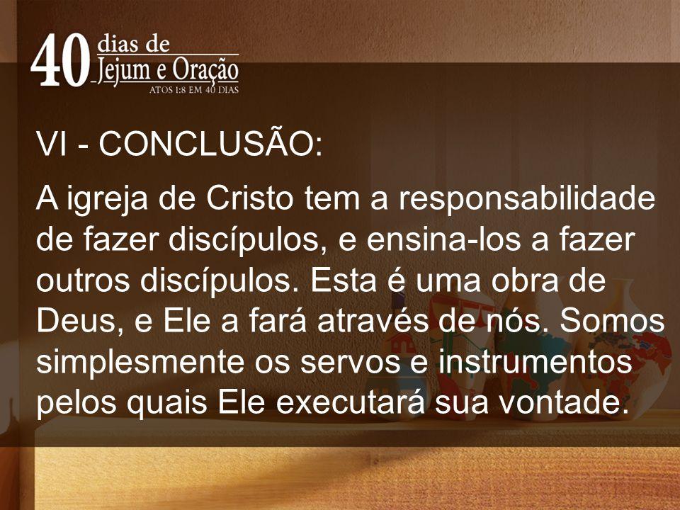 VI - CONCLUSÃO: