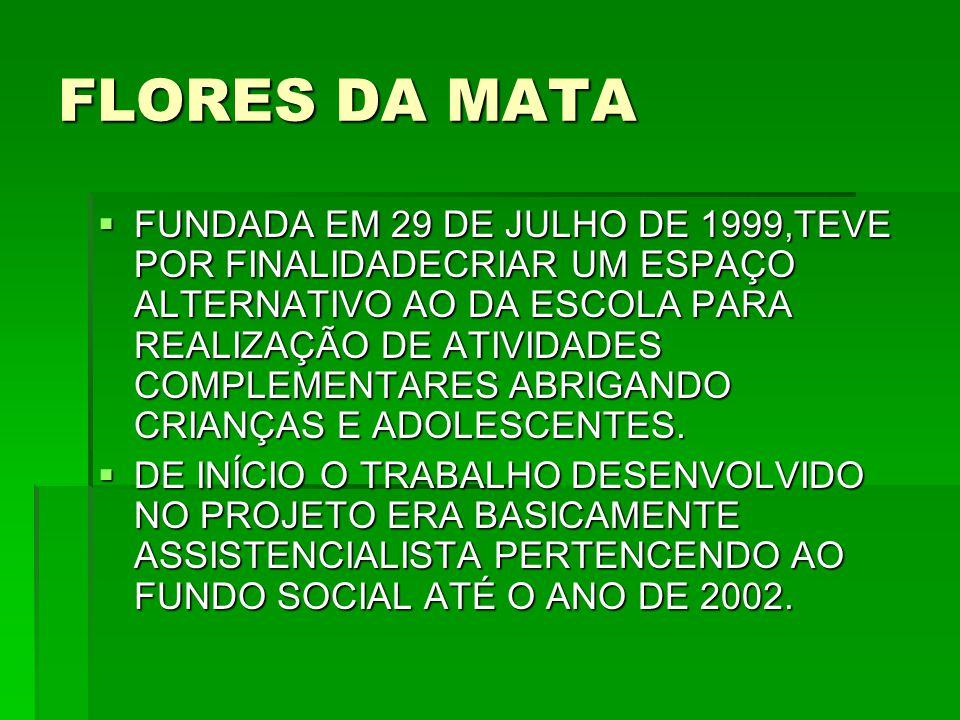 FLORES DA MATA