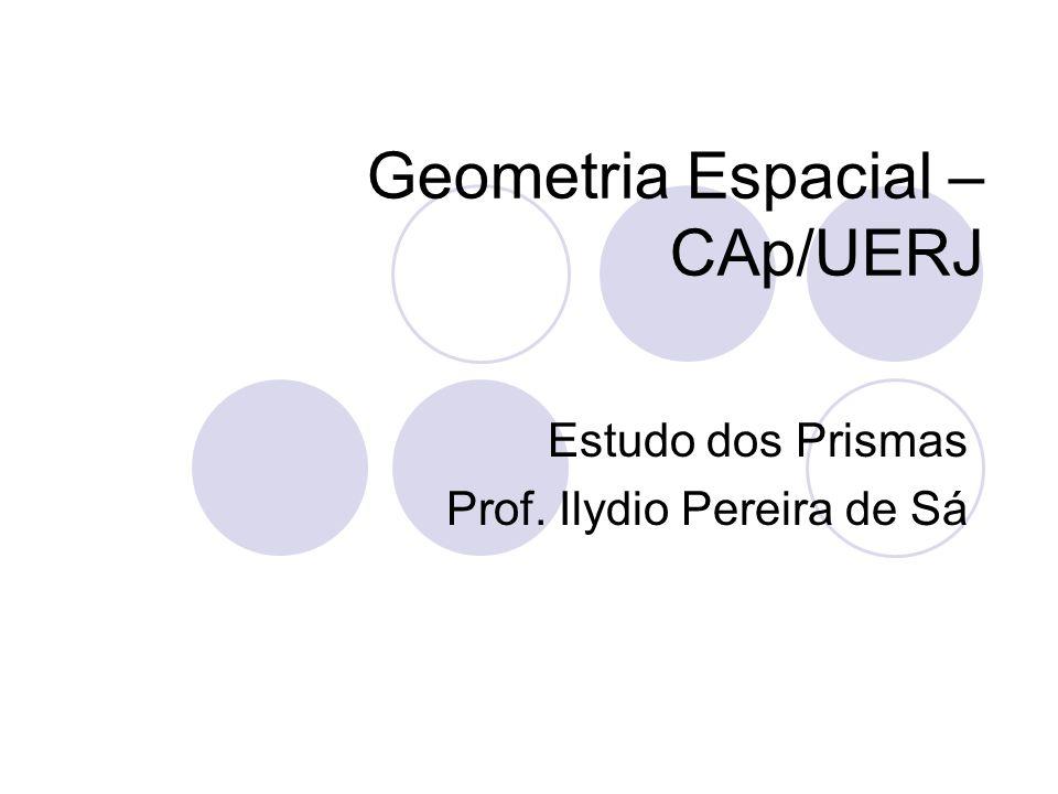 Geometria Espacial – CAp/UERJ