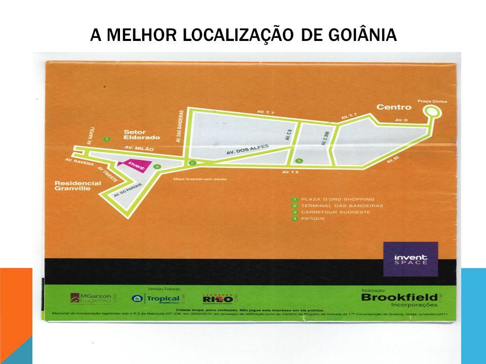 A melhor localização de Goiânia