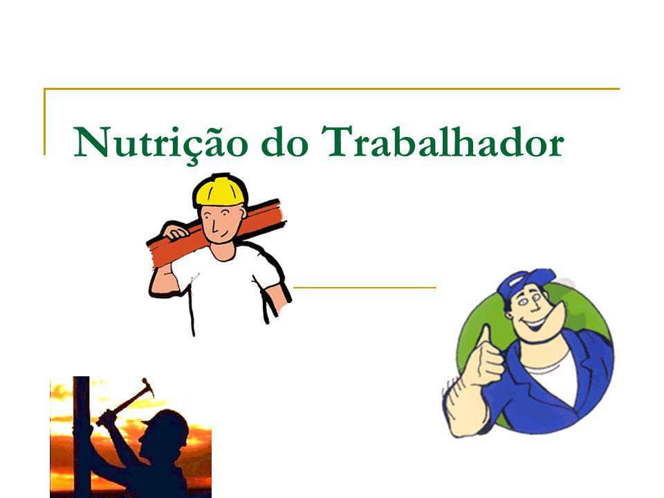 Nutrição do Trabalhador