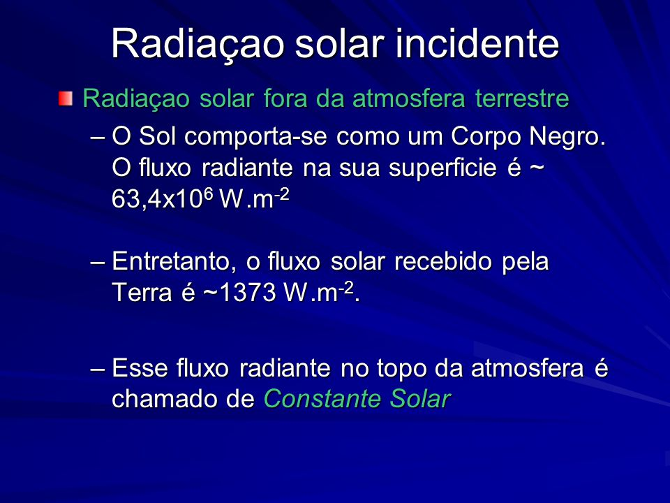 Radiaçao solar incidente