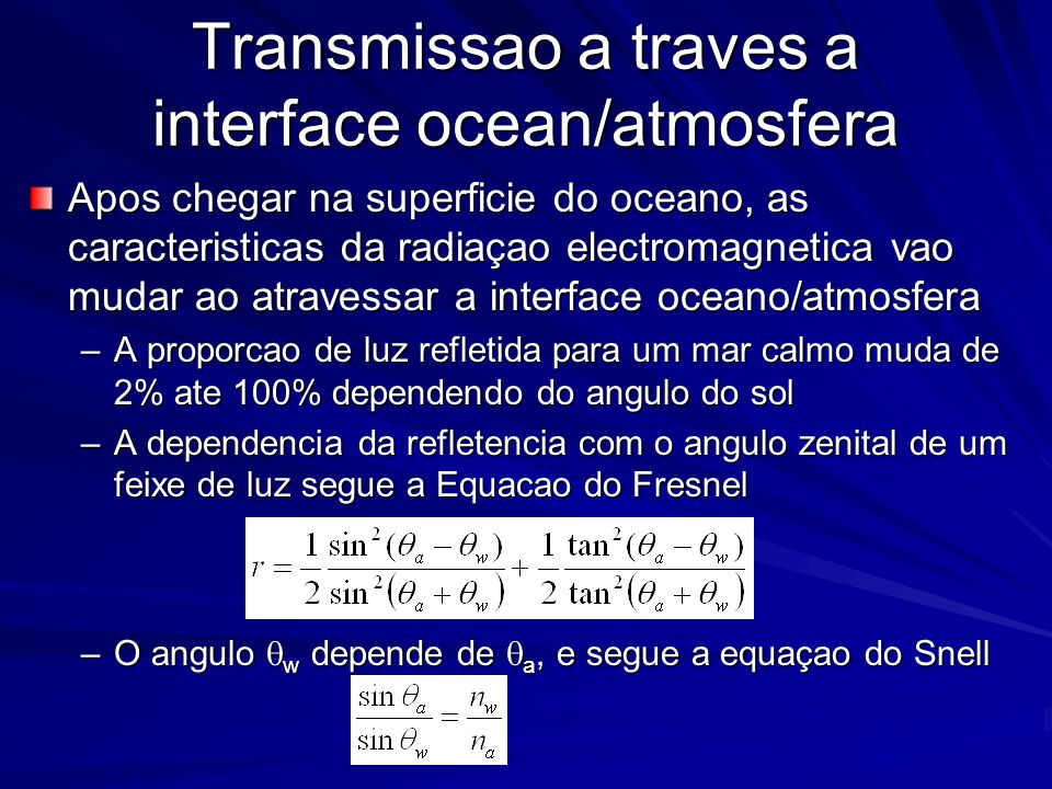 Transmissao a traves a interface ocean/atmosfera