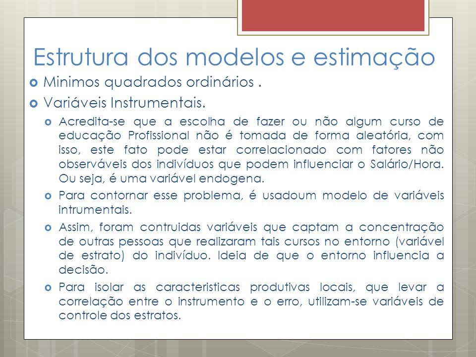 Estrutura dos modelos e estimação