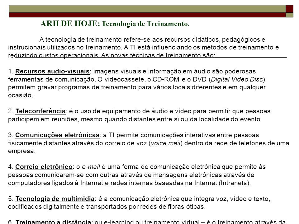 ARH DE HOJE: Tecnologia de Treinamento.