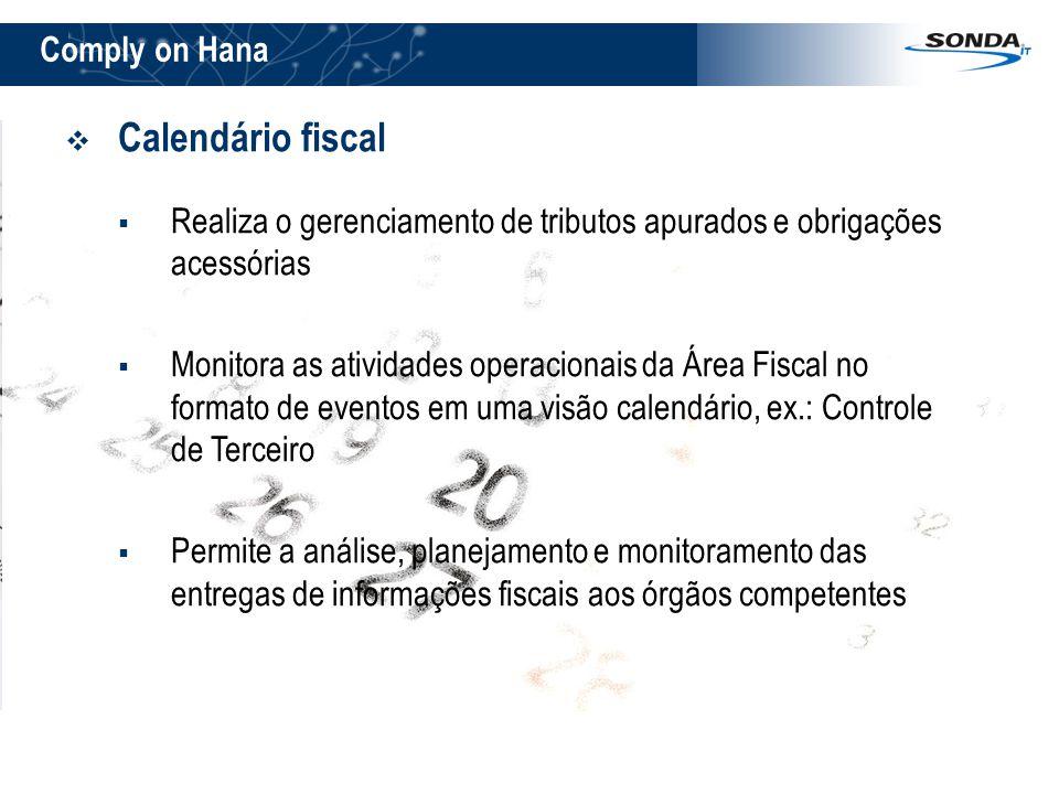 Calendário fiscal Comply on Hana