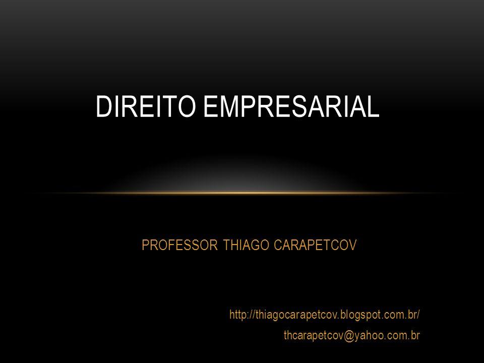 PROFESSOR THIAGO CARAPETCOV