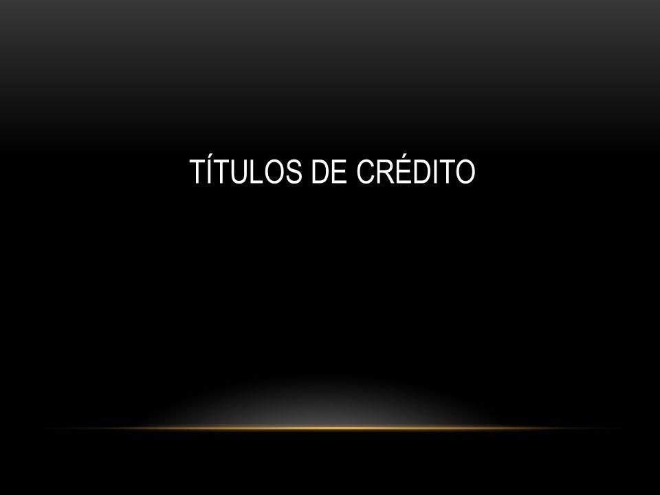 TÍTULOS DE CRÉDITO 2