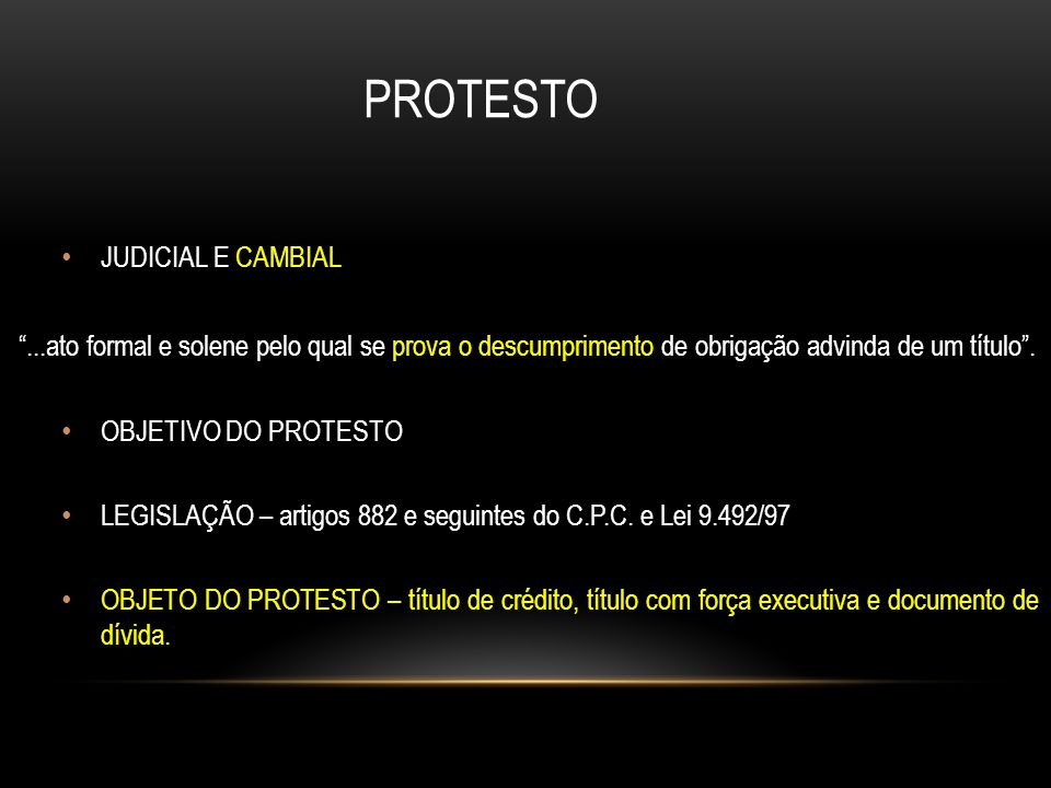 PROTESTO JUDICIAL E CAMBIAL