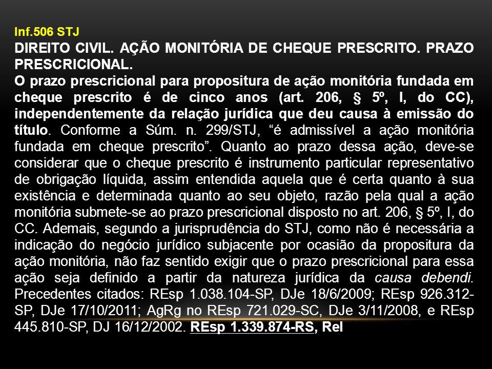 Inf.506 STJ DIREITO CIVIL. AÇÃO MONITÓRIA DE CHEQUE PRESCRITO. PRAZO PRESCRICIONAL.
