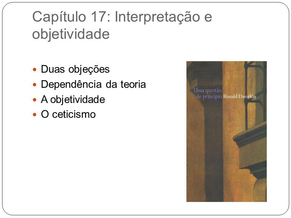 Capítulo 17: Interpretação e objetividade