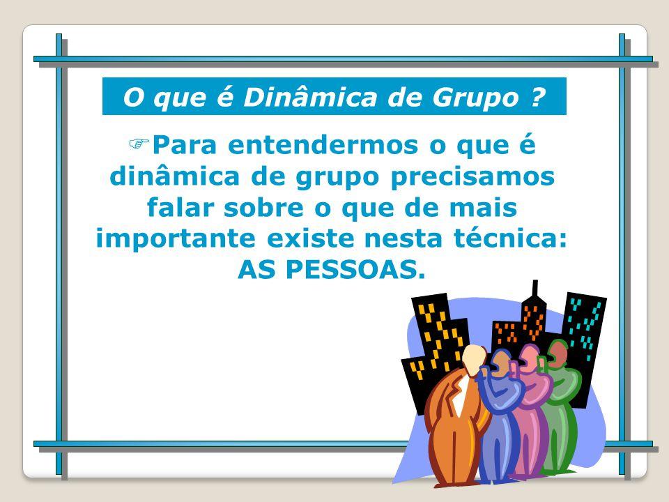 O que é Dinâmica de Grupo