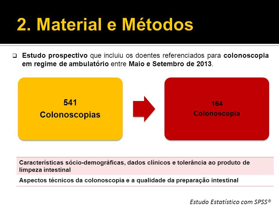 2. Material e Métodos 541 Colonoscopias