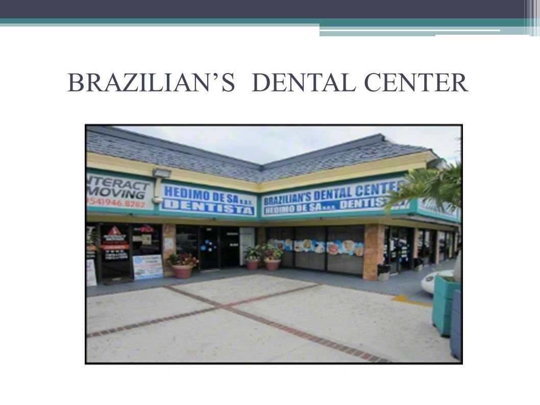 BRAZILIAN'S DENTAL CENTER