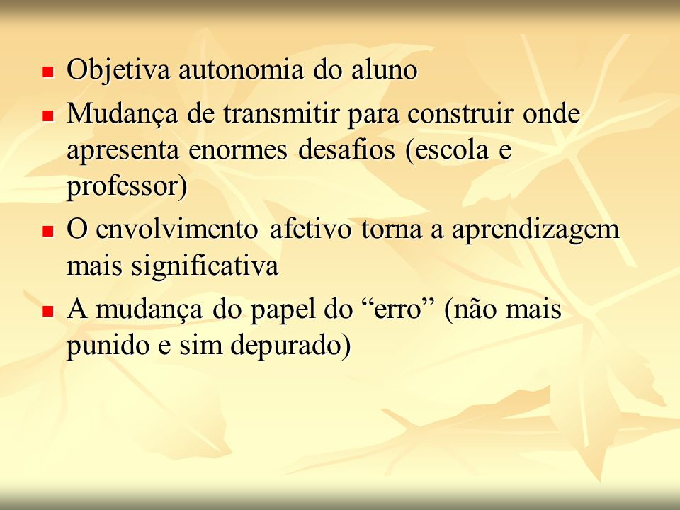 Objetiva autonomia do aluno