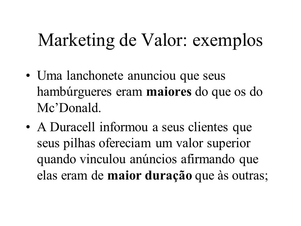 Marketing de Valor: exemplos