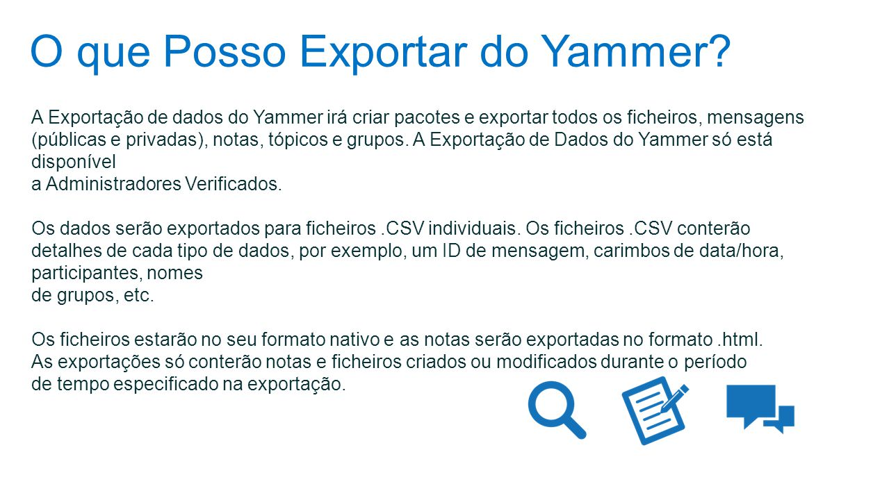 O que Posso Exportar do Yammer