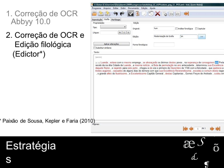 * Paixão de Sousa, Kepler e Faria (2010)