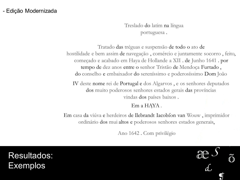 Treslado do latim na língua portuguesa .