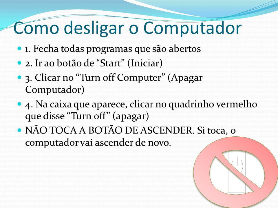 Como desligar o Computador