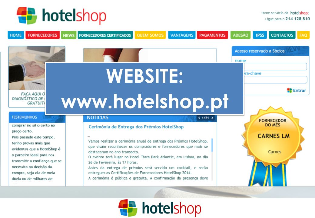 WEBSITE: www.hotelshop.pt
