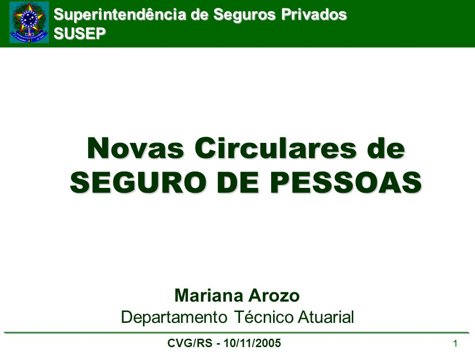 Novas Circulares de SEGURO DE PESSOAS