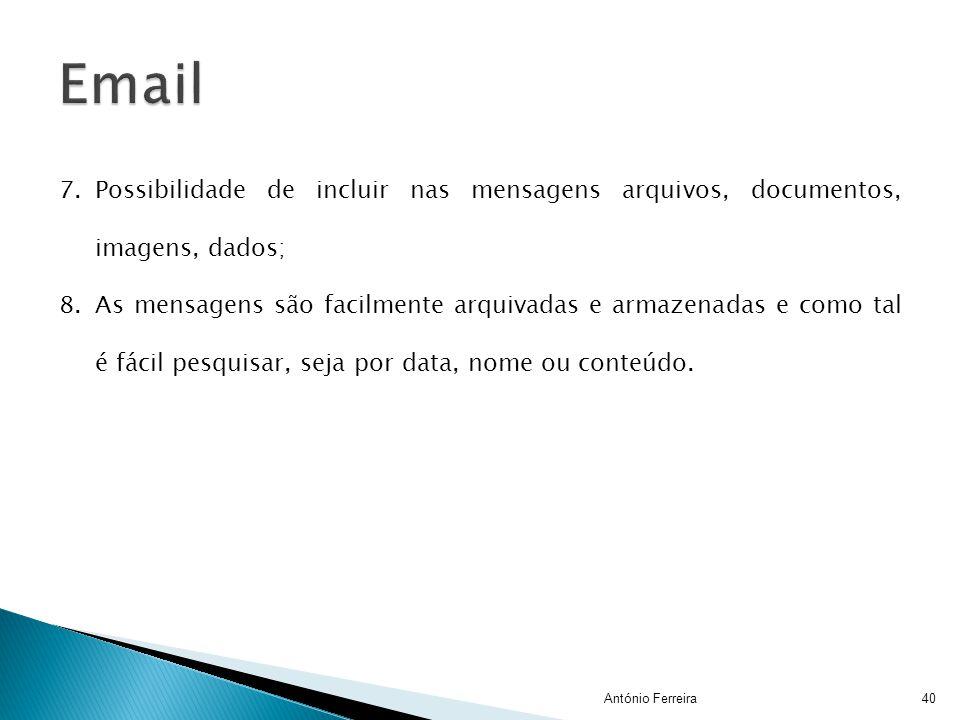 Email Possibilidade de incluir nas mensagens arquivos, documentos, imagens, dados;