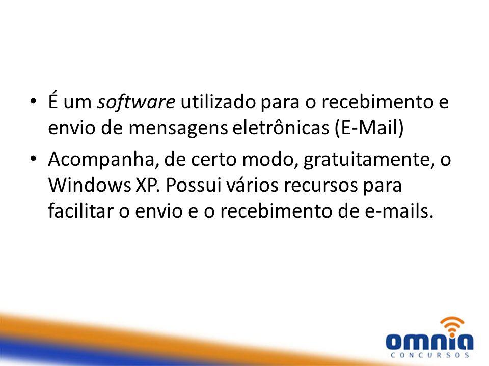 É um software utilizado para o recebimento e envio de mensagens eletrônicas (E-Mail)