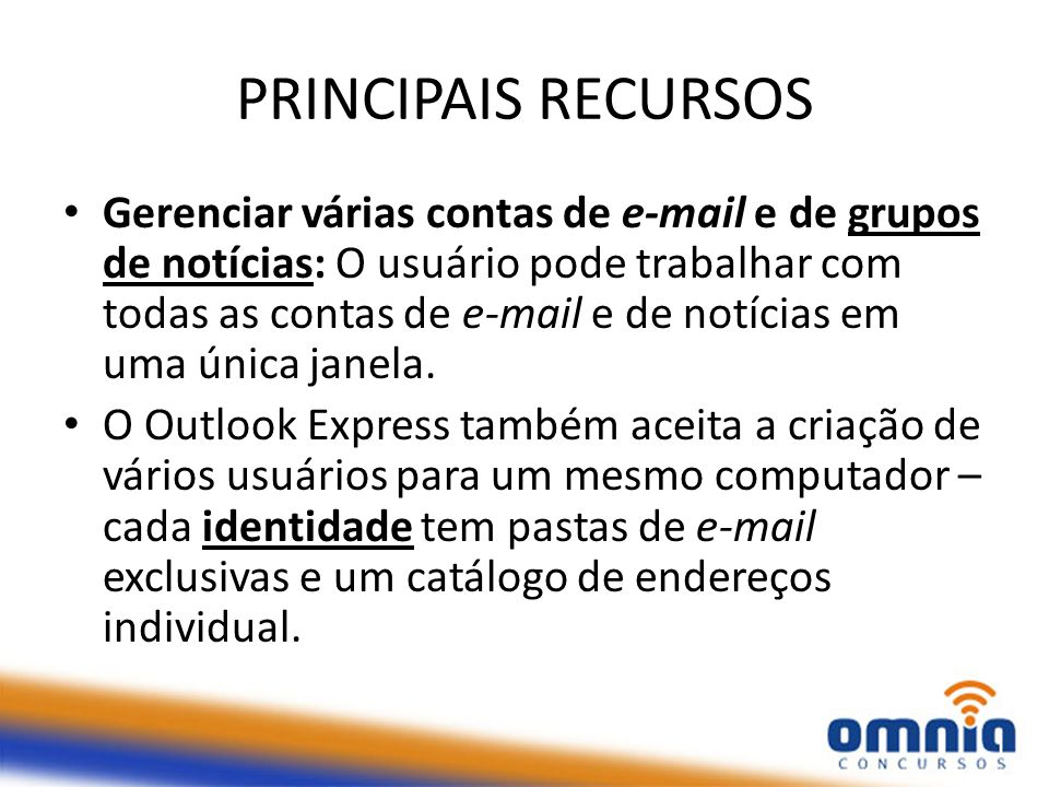 PRINCIPAIS RECURSOS