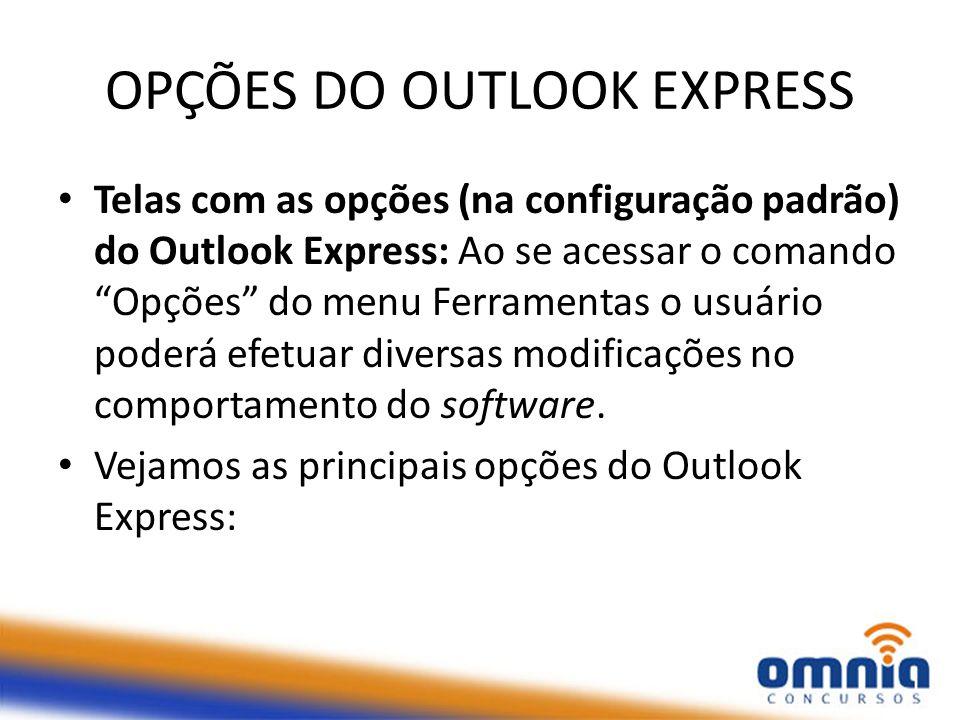 OPÇÕES DO OUTLOOK EXPRESS