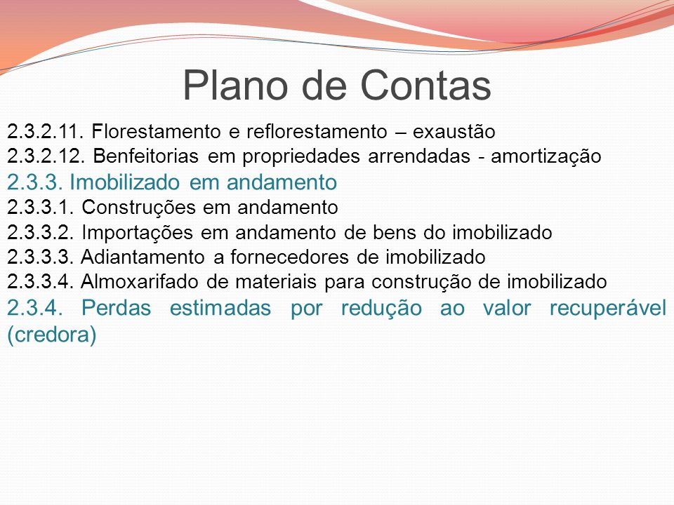 Plano de Contas 2.3.3. Imobilizado em andamento