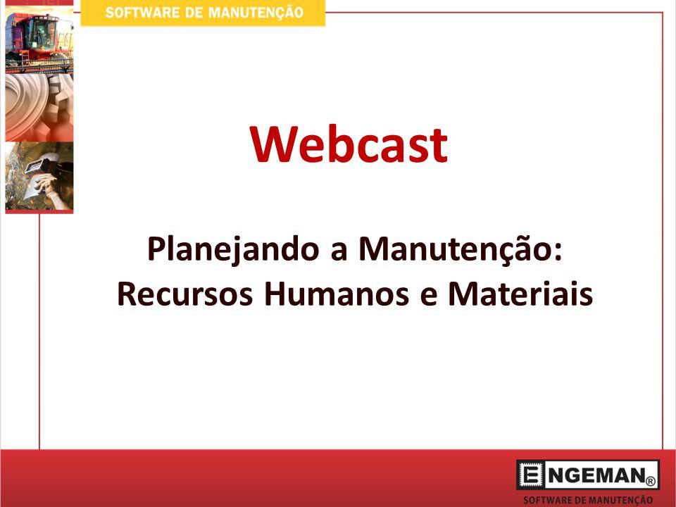 Planejando a Manutenção: Recursos Humanos e Materiais