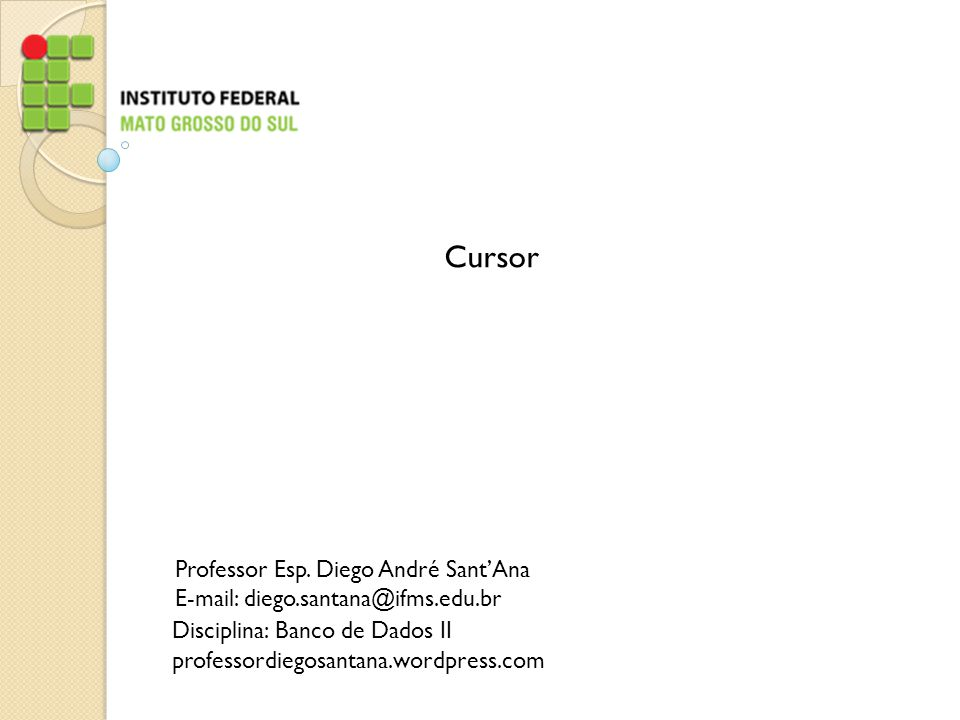 Cursor Professor Esp. Diego André Sant'Ana