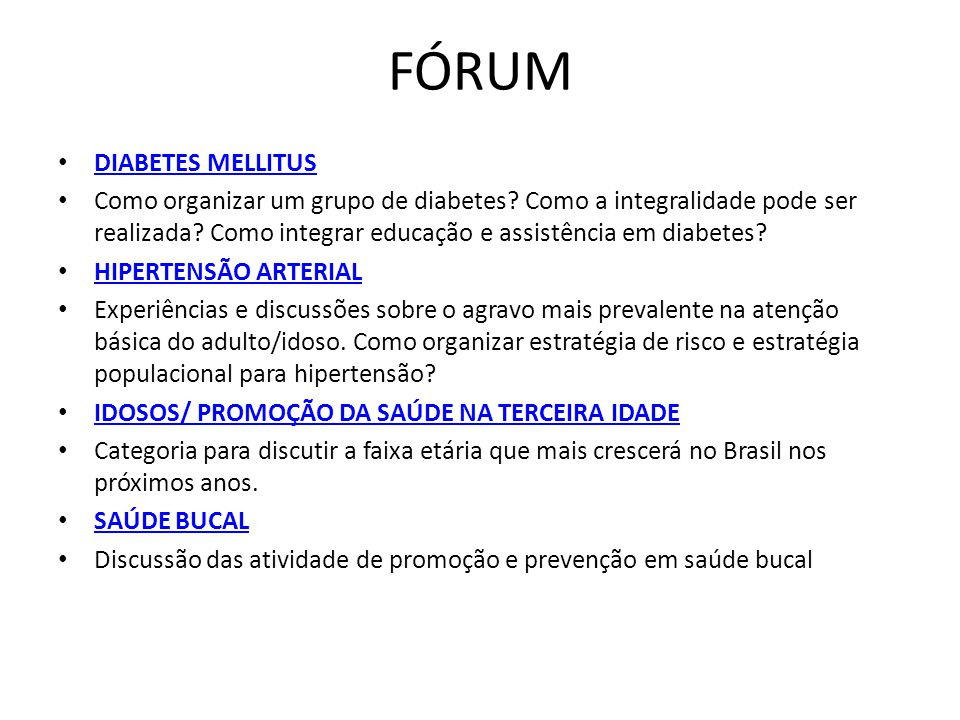 FÓRUM DIABETES MELLITUS