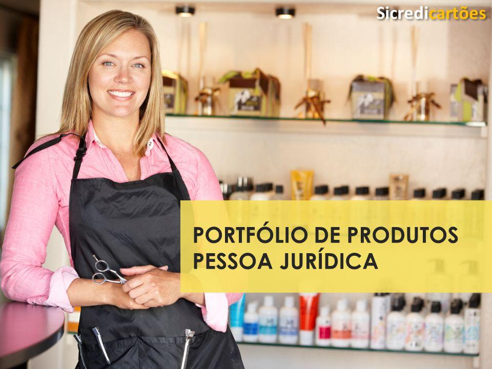 PORTFÓLIO DE PRODUTOS PESSOA JURÍDICA