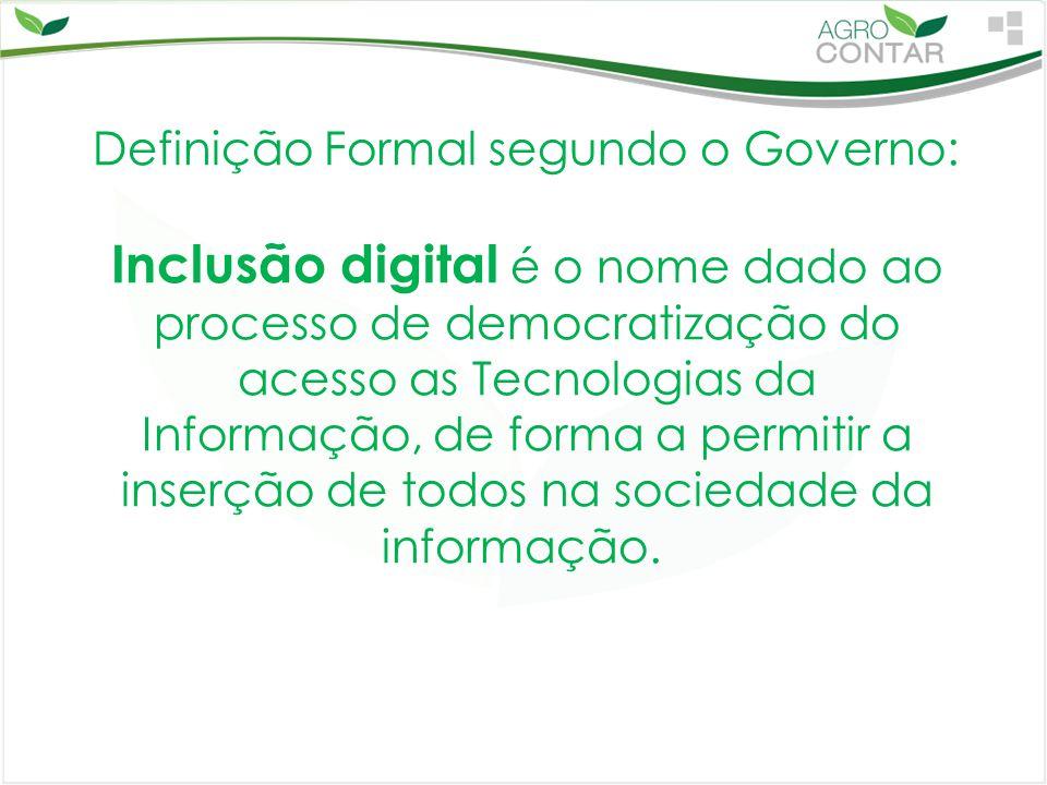 Definição Formal segundo o Governo: