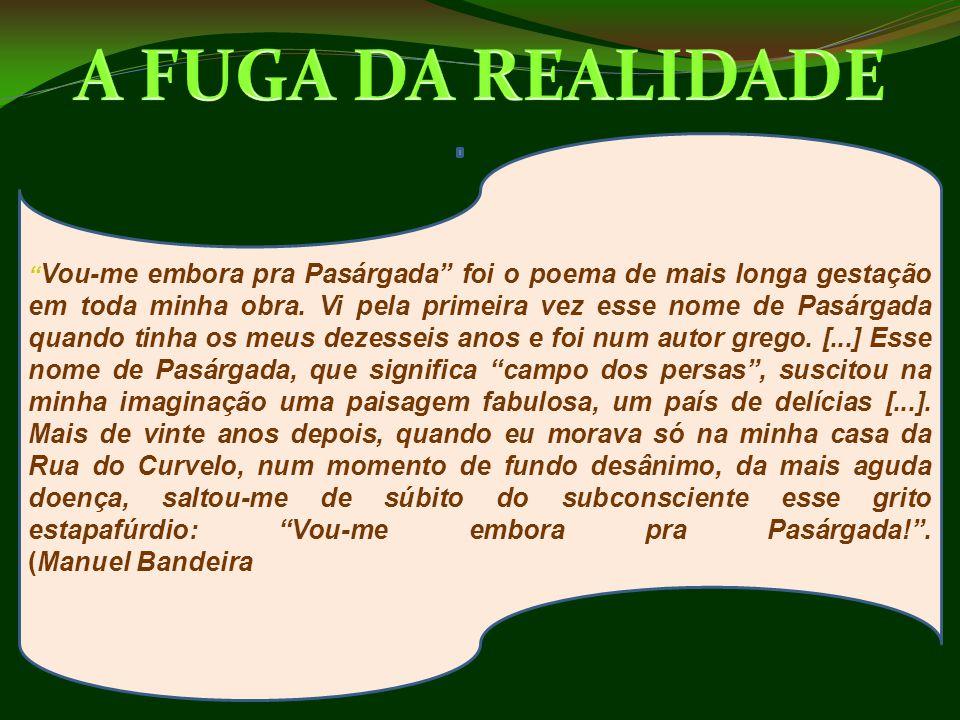 A FUGA DA REALIDADE