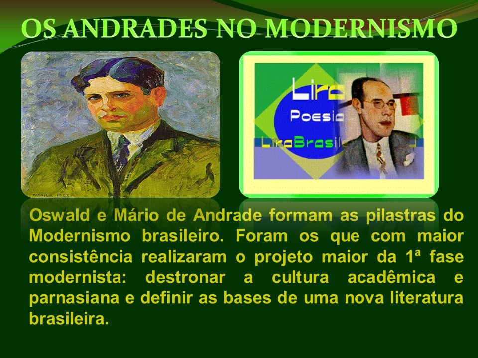 OS ANDRADES NO MODERNISMO
