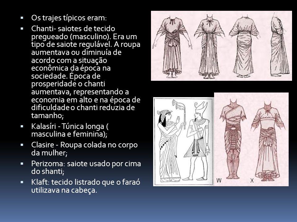 Os trajes típicos eram: