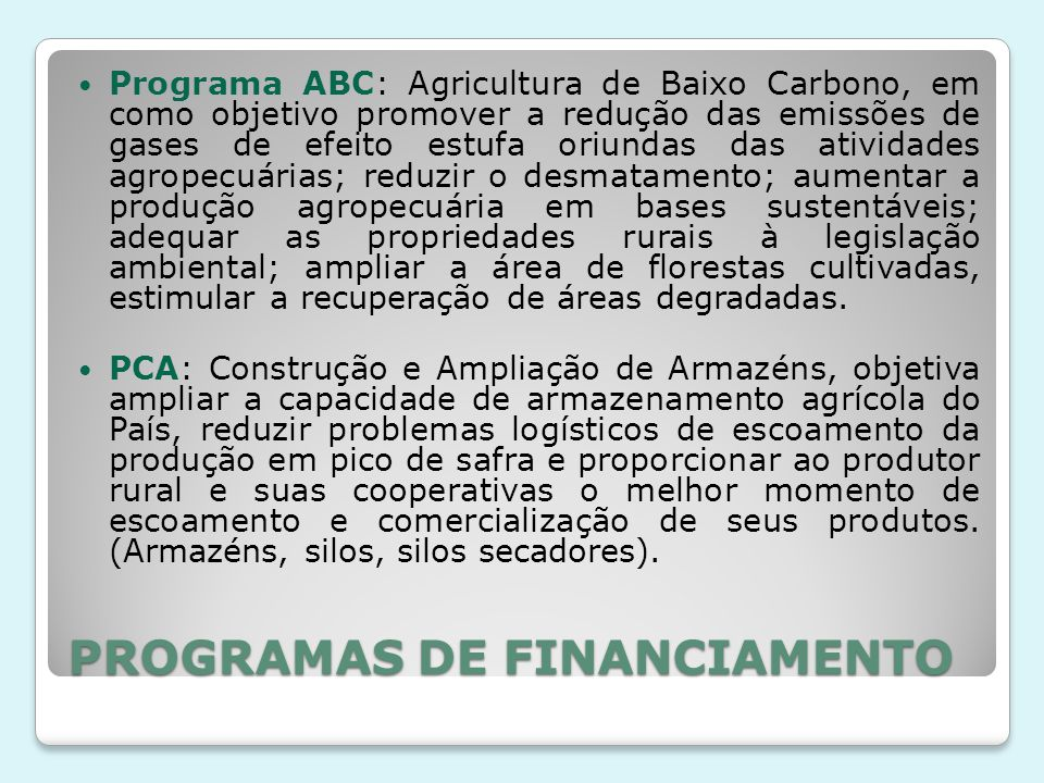 PROGRAMAS DE FINANCIAMENTO