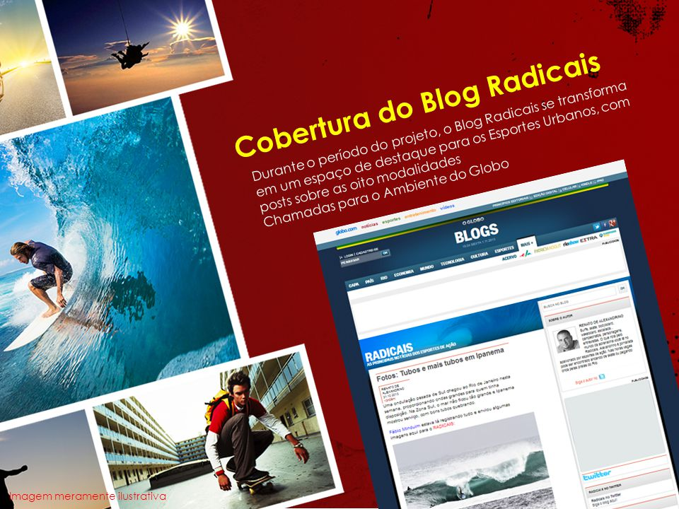 Cobertura do Blog Radicais