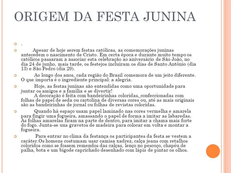 ORIGEM DA FESTA JUNINA .