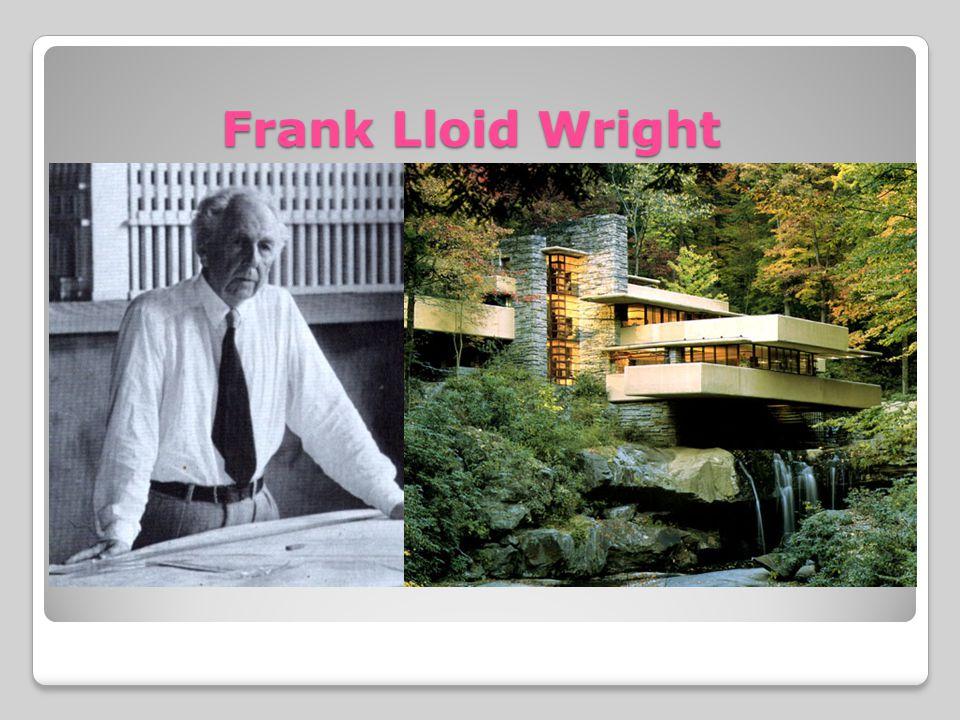 Frank Lloid Wright