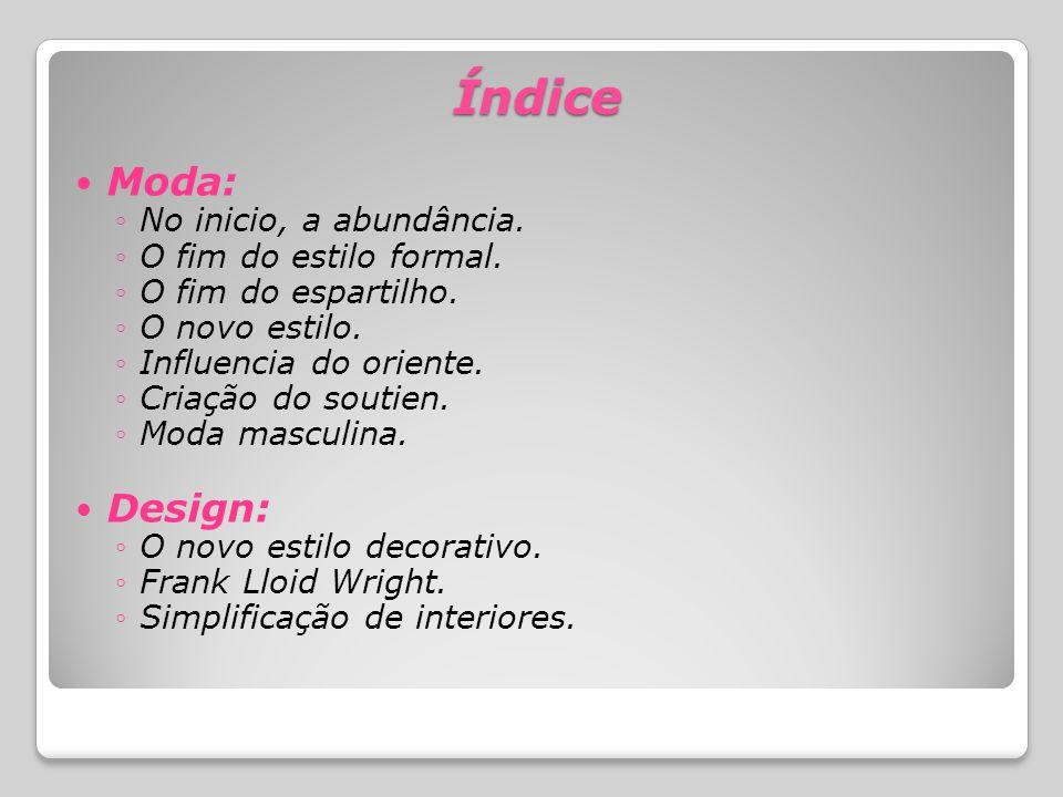 Índice Moda: Design: No inicio, a abundância. O fim do estilo formal.